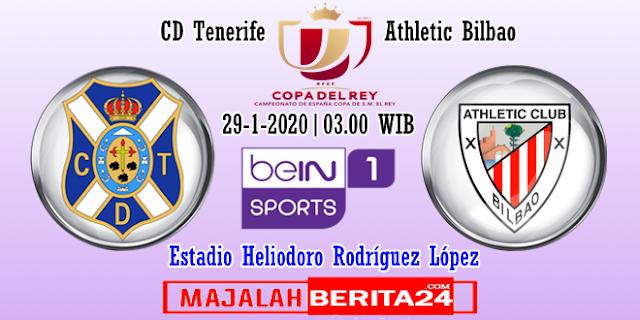 Prediksi Tenerife vs Athletic Bilbao — 29 Januari 2020