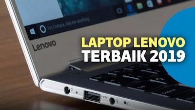 Laptop Lenovo Terbaik 2019