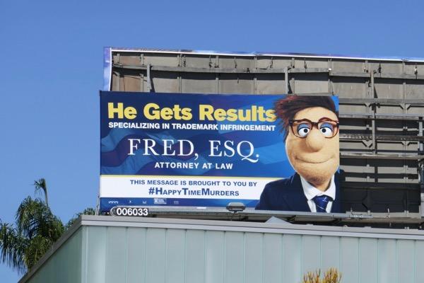 Fred Esq Happytime Murders billboard