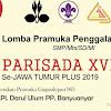 Informasi Lomba Pramuka Penggalang 2019 - PARISADA XVI Se-Jawa Timur