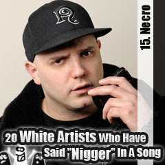 20 White Artists Who Have Said Nigger In A Song: 15. Necro
