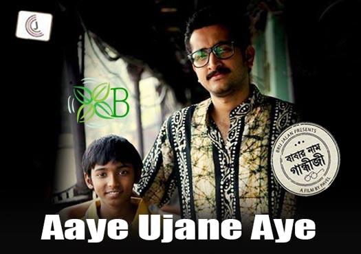 Aaye Ujane Aye - Babar Naam Gandhi je