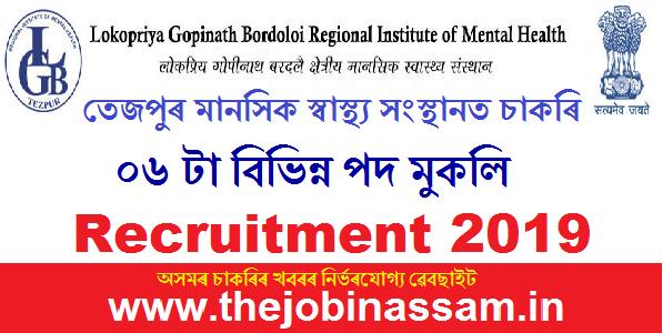 LGB Regional Institute of Mental Health, Tezpur Recruitment 2019