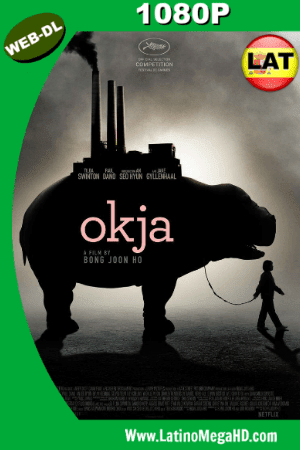 Okja (2017) Latino HD WEB-DL 1080P ()