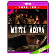 Motel Acqua (2018) AMZN WEB-DL 720p Latino