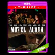 Motel Acqua (2018) AMZN WEB-DL 720p Latino