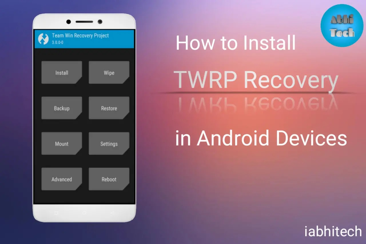 twrp recovery, team win recovery project, twrp download, install twrp