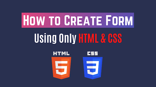 How to create an HTML form? , How to style an HTML form?, codewithrandom