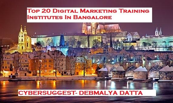 Top 20 Digital Marketing Training Institutes In Bangalore