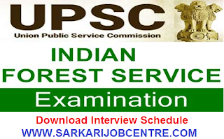 UPSC Indian Forest Service (Mains) Exam 2020 Interview Schedule Announced