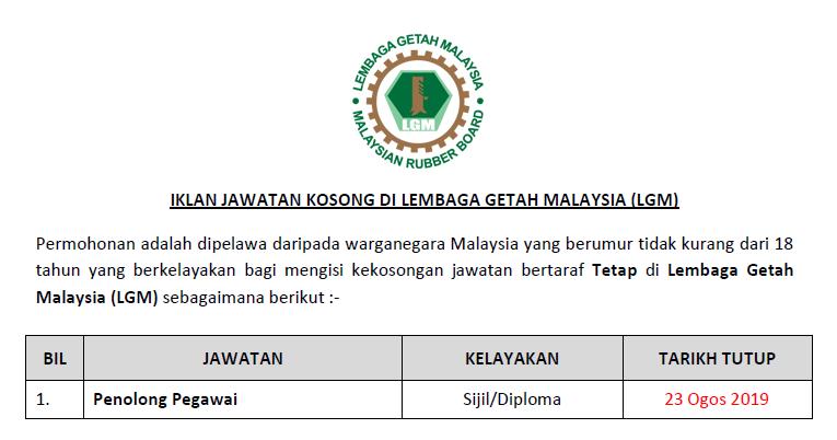 Jawatan Kosong Di Lembaga Getah Malaysia Lgm Kelayakan Sijil Diploma Ejawatankini Com