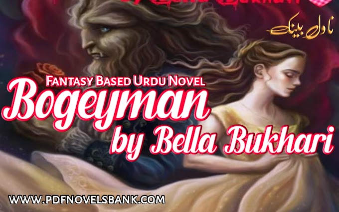 Bogeyman Novel by Bella Bukhari Complete Pdf Download