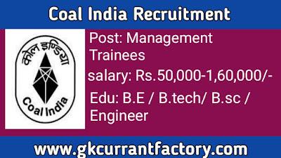 Coal India Management Trainees Recruitment, Coal India Recruitment, CIL Recruitment