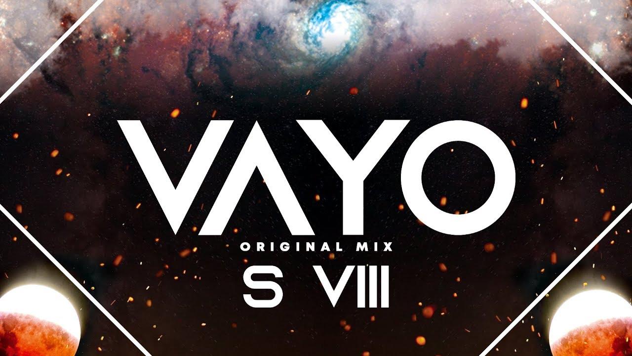 VAYO (Original Mix) S VIII(www.newdjsworld.in)