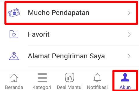 """Silahkan pilih menu """"Akun"""" kemudian pilih """"Mucho Pendapatan""""."""