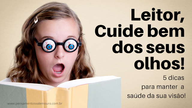 Cuidado com os olhos, òticas online, òtica Diadema, Mil Óticas, Leitores e leituras, Cuidados com a visão, literatura e saude, leituras, #publi