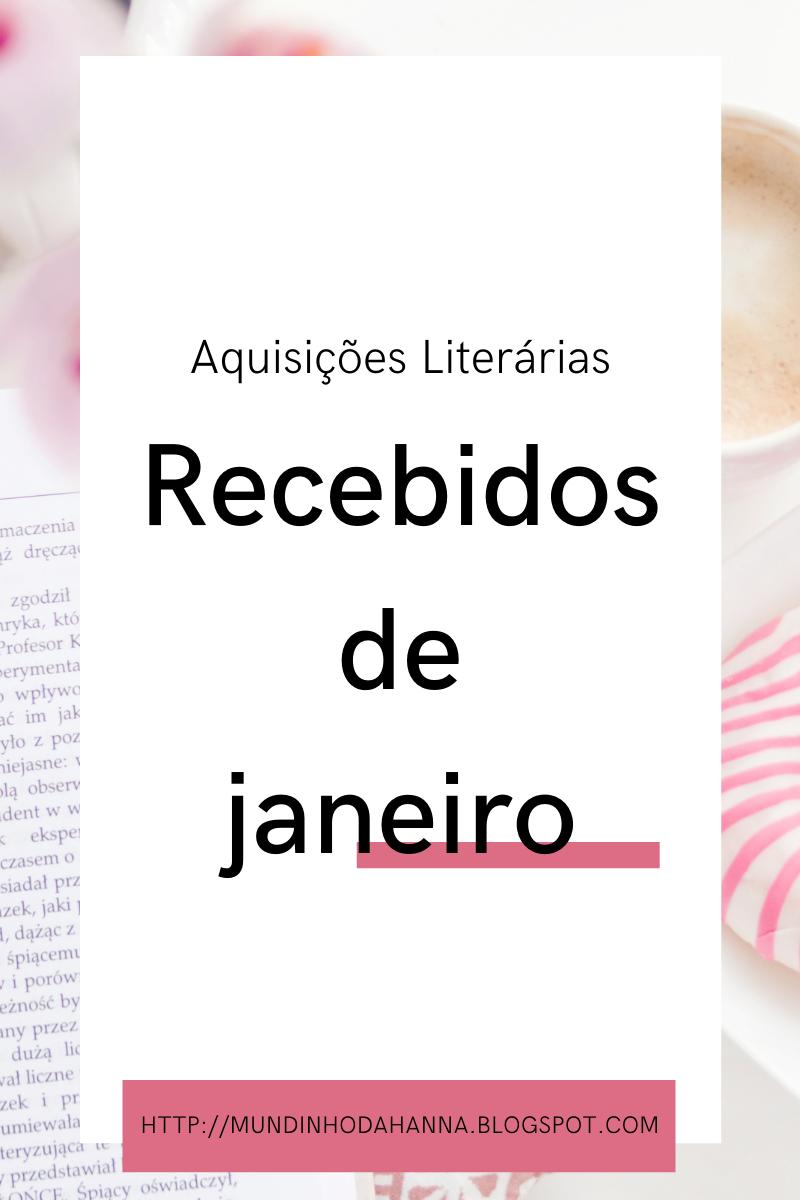 Aquisições literárias   Recebidos de Janeiro