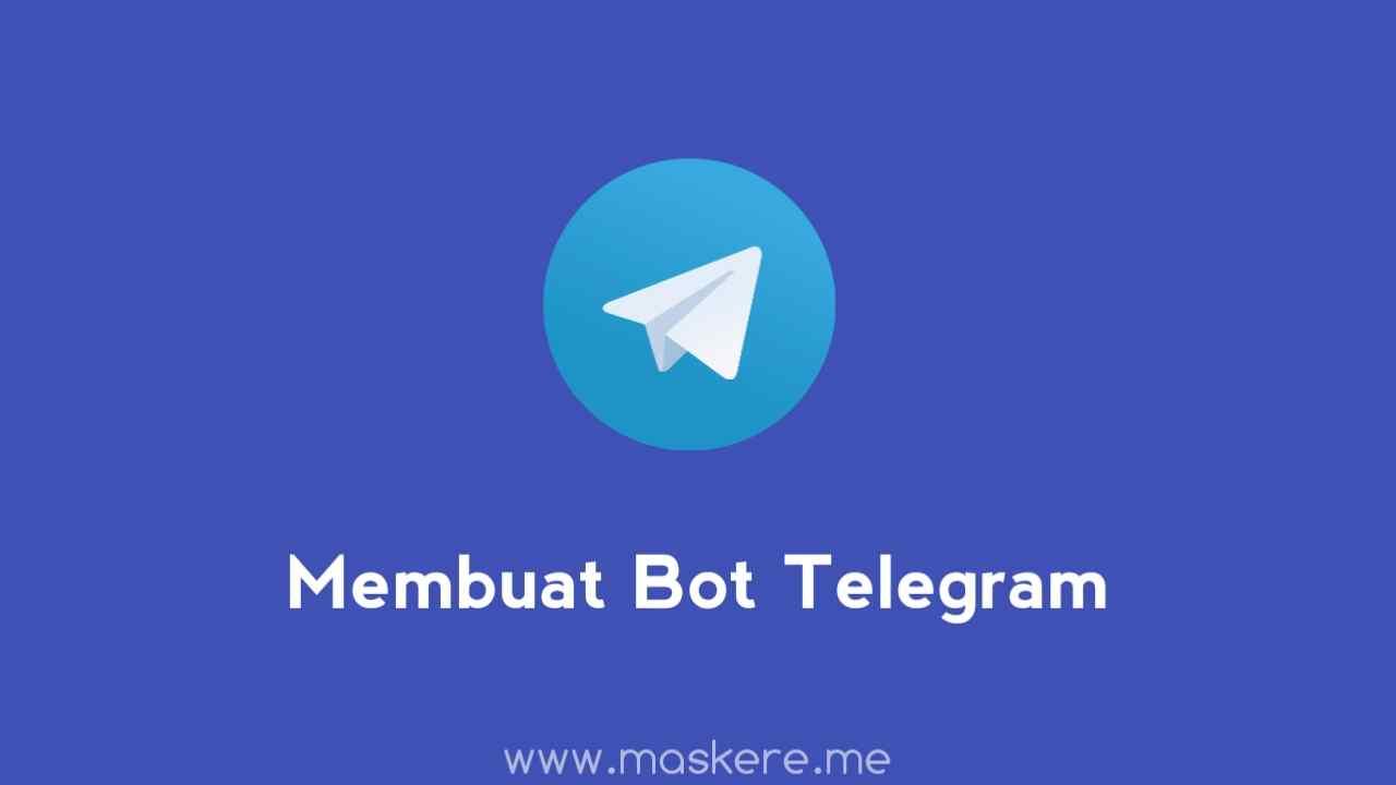 Cara Membuat Bot Telegram Tanpa Coding, Cocok Bagi Pemula