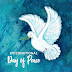 International Day of Peace – 21st September 2021 | History | Traditions | Download Images, Pictures, Quotes, Status, and Wallpapers