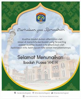 Pemerintah Kota Tarakan Mengucapkan Marhaban Yaa Ramadhan 1441 H - Tarakan Info