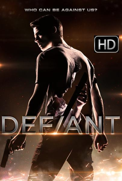 [Movie] Defiant (2019) 720p WEB-DL 625MB nItRo
