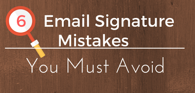 Mistakes To Avoid In Email Signature Design
