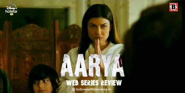 सुष्मिता सेन का पावरफुल पर्फोमन्स, Aarya को देखने लायक बनाता है | [वेब सीरीज़ समीक्षा]