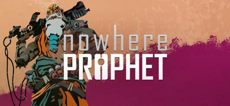 Nowhere Prophet-GOG