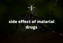 side effects of malaria drugs #all drugs in details