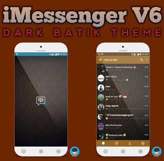 BBM MOD Dark Batik Base 3.0.0.18 Apk BBM iMessenger v6 Terbaru