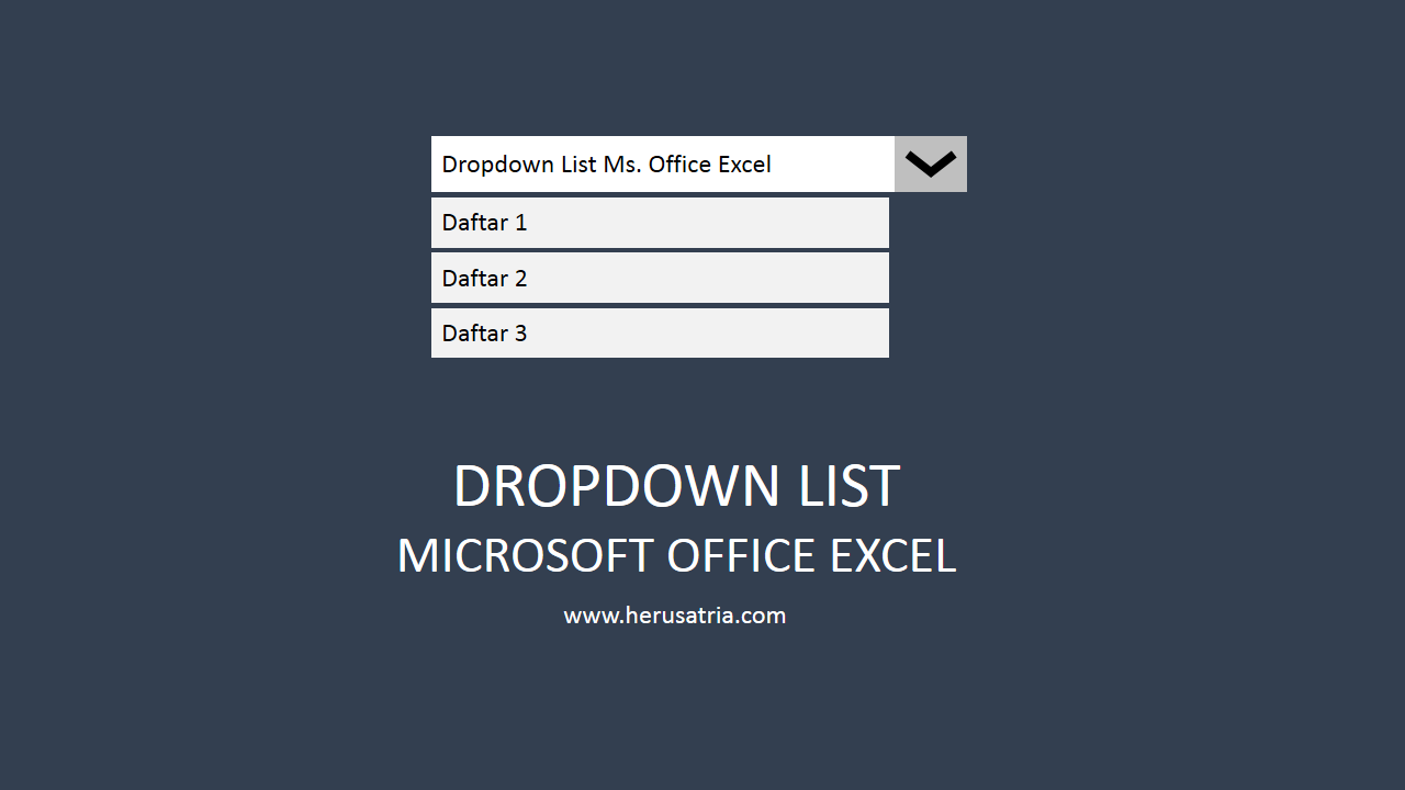 Tutorial Membuat Dropdown List Ms. Office Excel