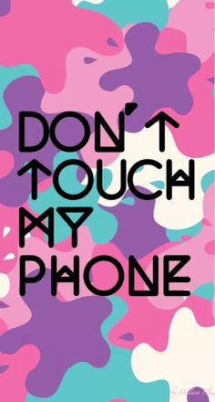 Beautiful Girly Phone Wallpapers Dont Touch My Phone Pinkglic