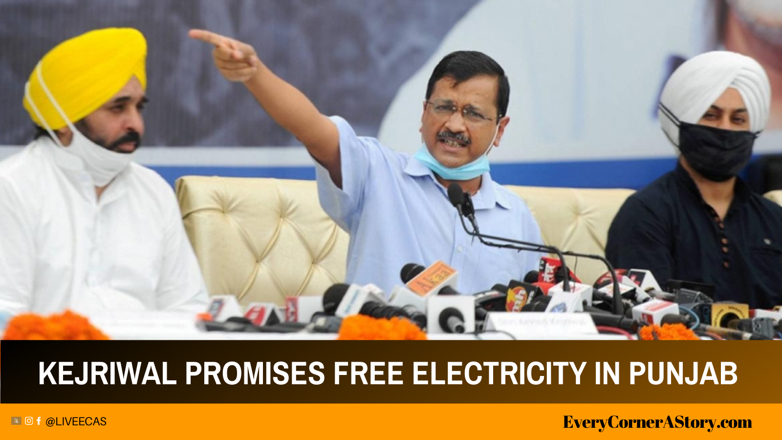 Kejriwal promises free electricity to every household in Punjab every corner a story ecas india