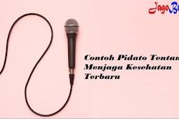 Teks Pidato Bahasa Indonesia Tentang Kesehatan