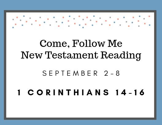 Come Follow Me Gospel Doctrine Class Reading Assignment September 2