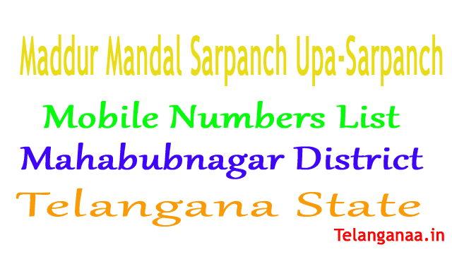 Maddur Mandal Sarpanch Upa-Sarpanch Mobile Numbers List Mahabubnagar District in Telangana State