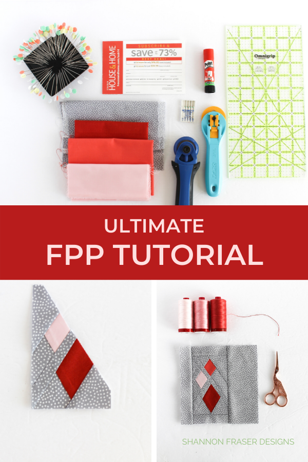 Ultimate Foundation Paper Piecing Tutorial | Shannon Fraser Designs #quilttutorial #foundationpaperpiecing #quiltingtips #fpp
