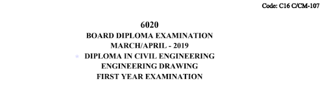 Sbtet Engineering Drawing Previous Question Paper c16 civil 107 March/April 2019