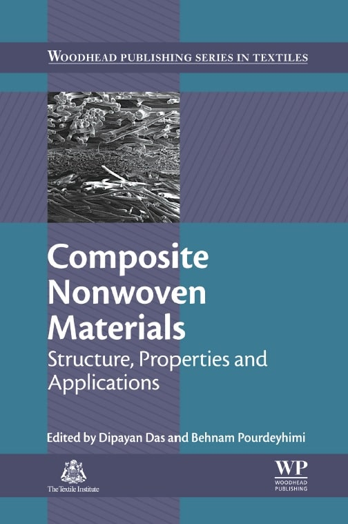 Composite Nonwoven Materials: Structure, Properties and Applications