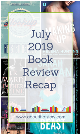 July 2019 Book Review Recap | About That Story