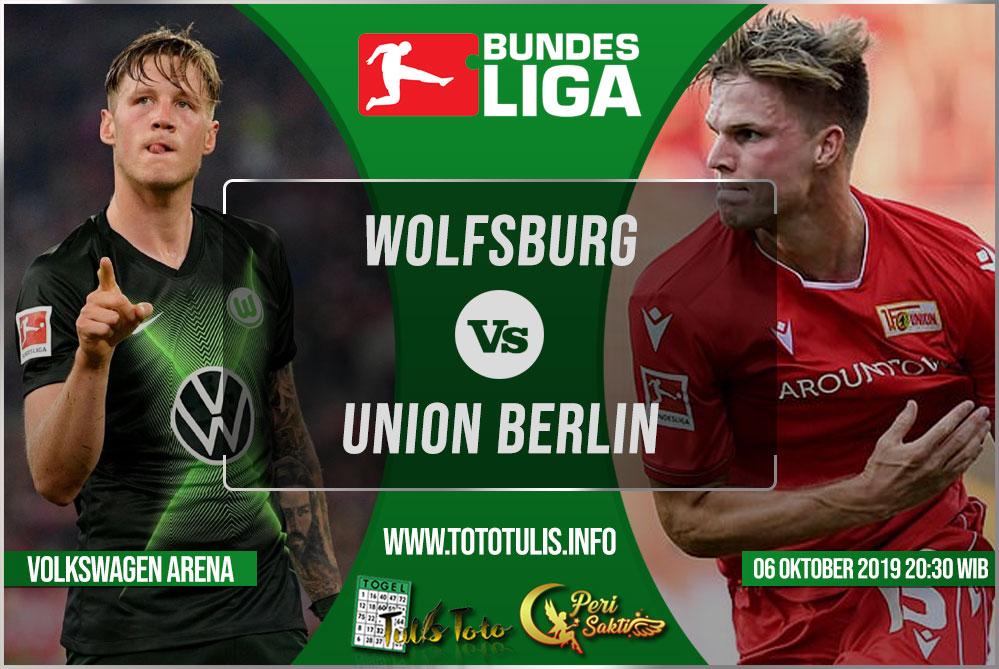 Prediksi Wolfsburg vs Union Berlin 06 Oktober 2019