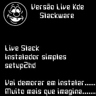 Precisando de agilidade com Slackware