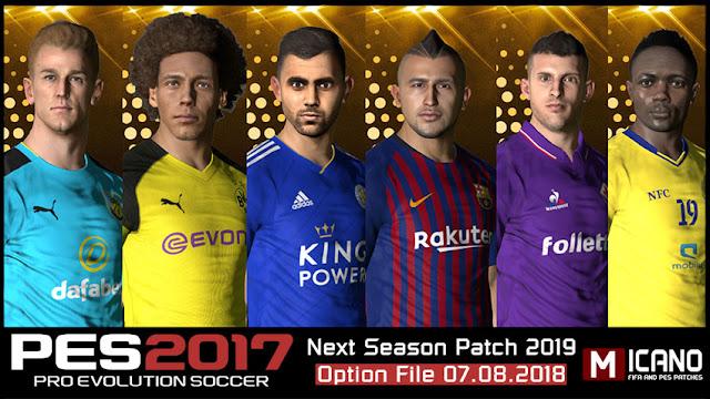 PES 2017 Next Season Patch 2019 Option File 07 08 2018 - Micano4u