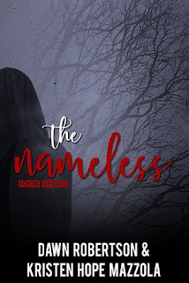 The Nameless by Dawn Robertson & Kristen Hope Mazzola