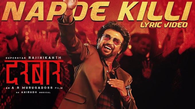 Napde Killi Song Lyrics In Hindi Darbar Movie (2020) | Nap De killi lyrics PDF Download