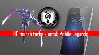 hp murah terbaik untuk mobile legends