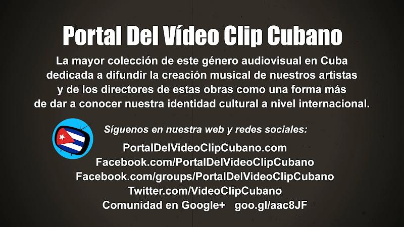 Portal Del Vídeo Clip Cubano - La mayor colección de este género audiovisual en Cuba