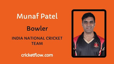 Munaf Patel Net Worth, Age, Height, Career, Stats & More | Cricket Flow