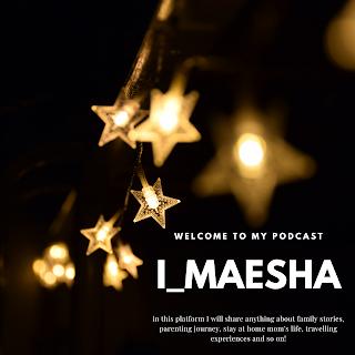 i_maesha podcast