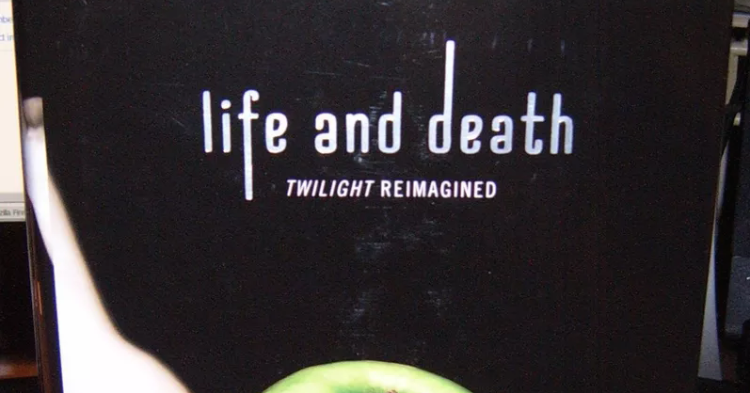 Life And Death Twilight Reimagined Epub